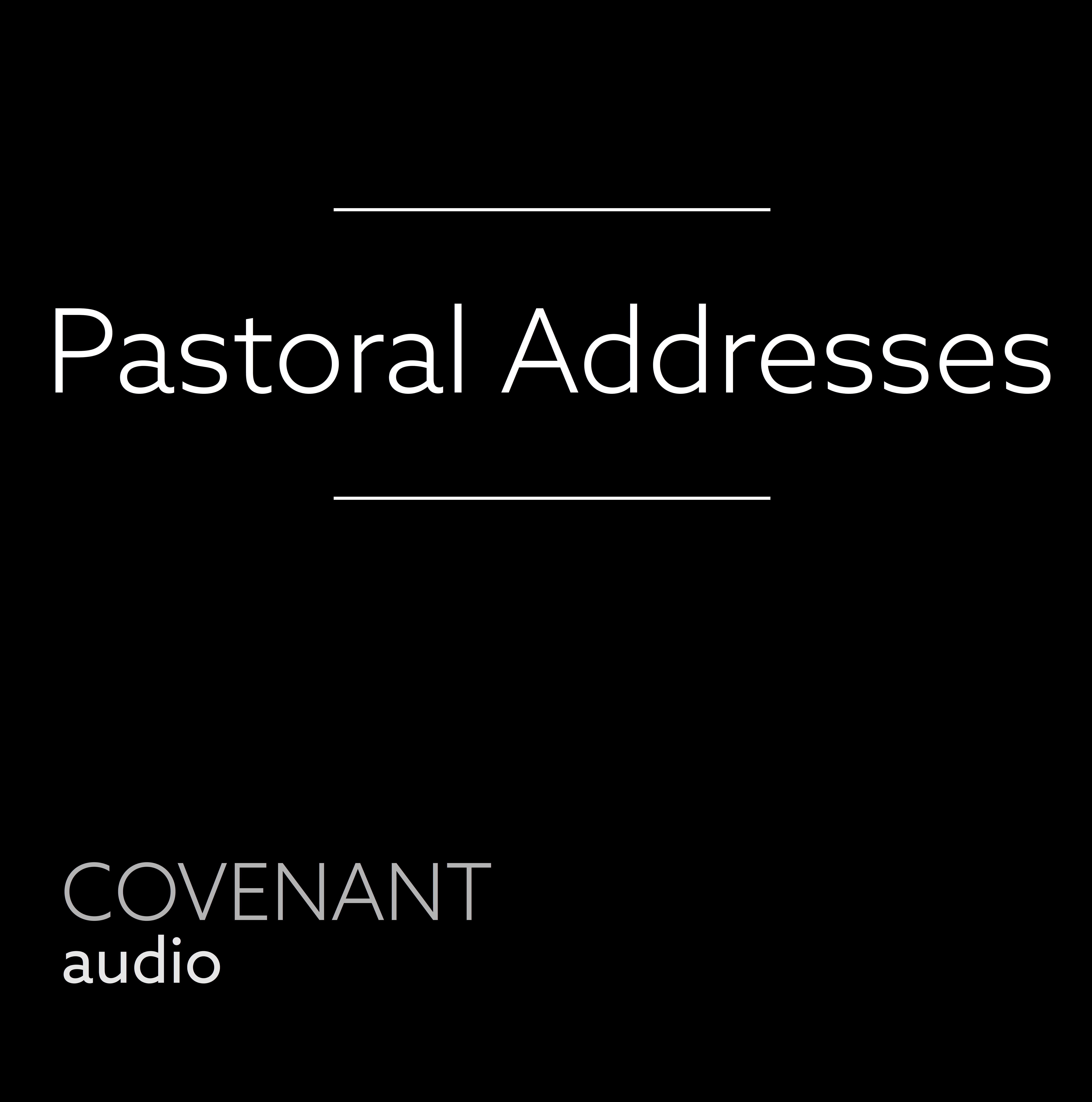 Pastoral Address: Christian Liberty